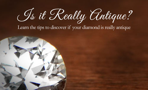 link to how to tell if your diamond is really antique
